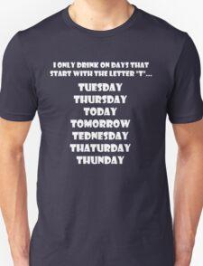 Drinking Week Days (White) Unisex T-Shirt