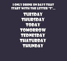 Drinking Week Days (White) T-Shirt