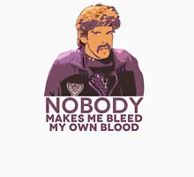 Nobody make me bleed my own blood - Dodgeball Unisex T-Shirt