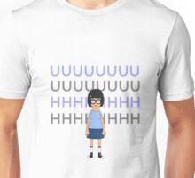 TINA UUUUHHHHH Unisex T-Shirt