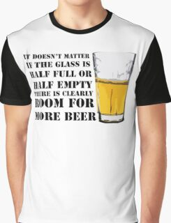 There is clearly room for more beer Graphic T-Shirt