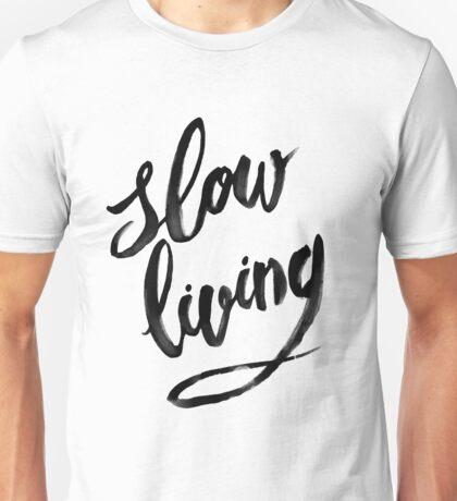 Slow Living - black Unisex T-Shirt