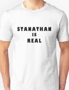 Stanathan is real  T-Shirt