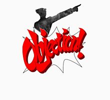 Objection ! Unisex T-Shirt
