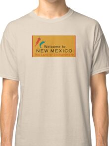 Welcome to New Mexico, Road Sign, USA Classic T-Shirt