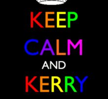 Keep Calm and Kerry On. Sticker