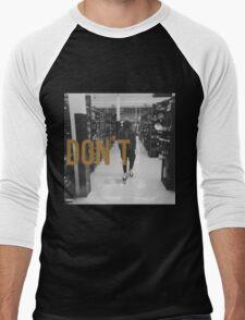Don't Bryson Tiller HD Men's Baseball ¾ T-Shirt