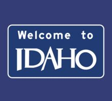 Welcome to Idaho, Road Sign, USA by worldofsigns