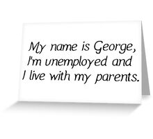George Senfeld Quote Greeting Card