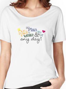 Rule the World Women's Relaxed Fit T-Shirt