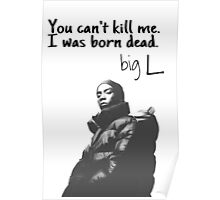 big L quote Poster