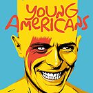 Young Americans by butcherbilly