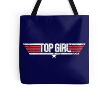 Top Girl - Top Gun Parody Tote Bag