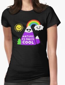 Nature Is Pretty Cool T-Shirt