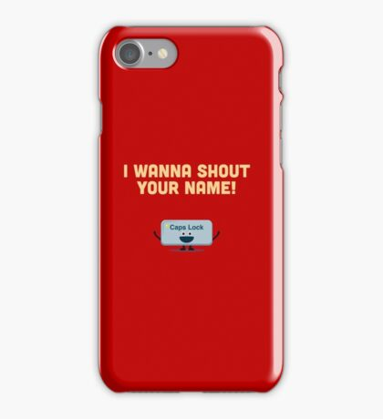 Character Building - Valentines Caps Lock iPhone Case/Skin