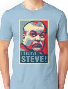 I Believe Steven Avery! Unisex T-Shirt