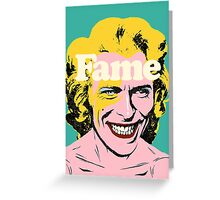 Fame Greeting Card