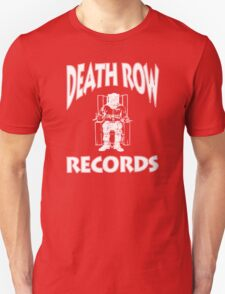 Welcome to Death Row. T-Shirt