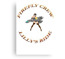 FIREFLY CREW  ''Lilly's Ride'' Canvas Print