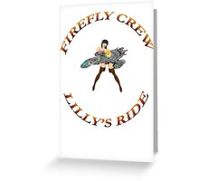 FIREFLY CREW  ''Lilly's Ride'' Greeting Card