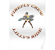 FIREFLY CREW  ''Lilly's Ride'' Poster