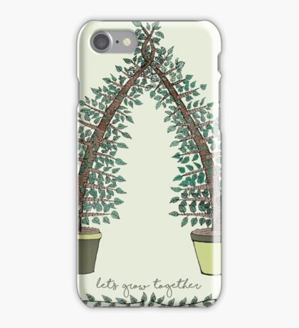 Let's Grow Together iPhone Case/Skin