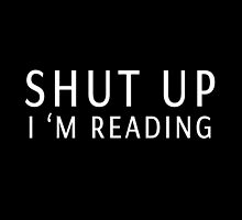shut up i m reading by xiari