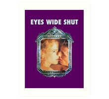Eyes Wide Shut Art Print