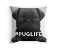 #PUGLIFE Throw Pillow