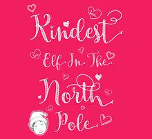 Kindest Elf in the North Pole Womens Fitted T-Shirt