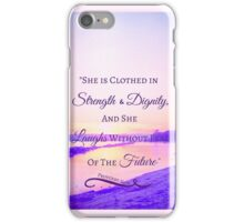 Strength & Dignity Bible Verse- Proverbs 31:25 (River Sunset) iPhone Case/Skin