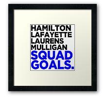 Hamilton - Squad Goals 2.0 Framed Print