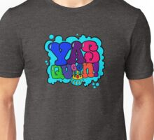Yas Queen! Broad City Inspired Unisex T-Shirt