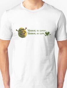 Shrek is love, Shrek is life T-Shirt