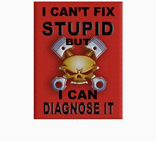 I Can't Fix Stupid BUT I Can Diagnose It RED V2 Unisex T-Shirt