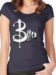 A BITCA? Buffy when she was bad Women's Fitted Scoop T-Shirt