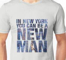 New York, New Man Unisex T-Shirt