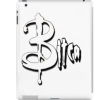 A BITCA? Buffy when she was bad iPad Case/Skin