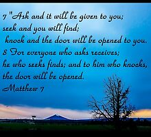 Bible Verse Matthew 7:7-8 by DianaBozart