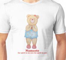Namaste Bear, the spirit in me sees the spirit in you Unisex T-Shirt