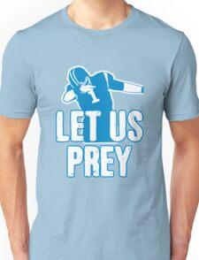 Let Us Prey - Carolina Football! Go Panthers! Dab City! Unisex T-Shirt