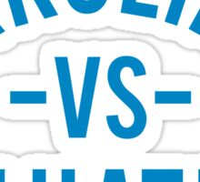 Carolina vs. the Haters - Go Panthers! Sticker