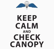 KEEP CALM AND CHECK CANOPY by PARAJUMPER