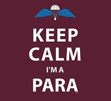 KEEP CALM I'M A PARA  Unisex T-Shirt