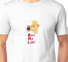 Read My Lips! Unisex T-Shirt