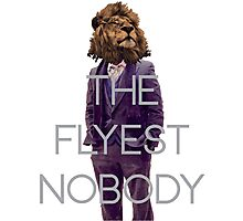 THE FLYEST NOBODY Classic Photographic Print