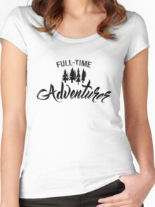 Full-time adventurer Women's Fitted Scoop T-Shirt