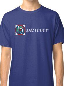 Hwætever! (Alternate Color) Classic T-Shirt