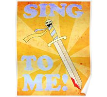 The Sing to Me Sword Poster