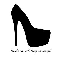 There's No Such Thing As Enough - Shoes by Joji387